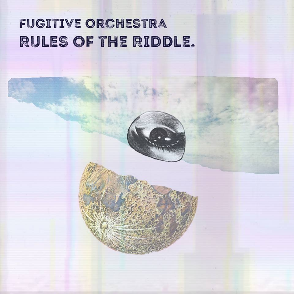 Fugitive Orchestra Rules of the Riddle